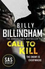 Billingham, B: Call to Kill