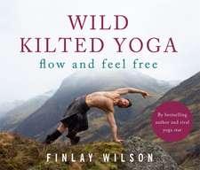Wild Kilted Yoga
