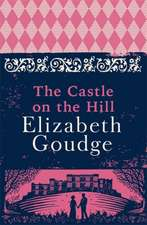 Goudge, E: Castle on the Hill