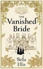 Ellis, B: The Vanished Bride