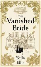Ellis, B: Vanished Bride