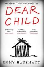 Hausmann, R: Dear Child