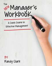The New Manager's Workbook