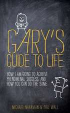 Gary's Guide to Life