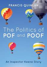 The Politics of Pof and Poof