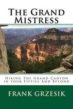 The Grand Mistress