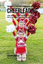 The Complete Guidebook to Exploiting Your Rmr in Cheerleading