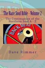 The Rare Soul Bible - Volume 2