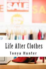 Life After Clothes