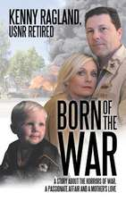 Born of the War