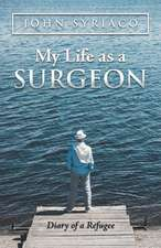 My Life as a Surgeon