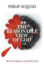The Reasonable View of God