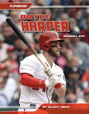 Bryce Harper: Baseball MVP