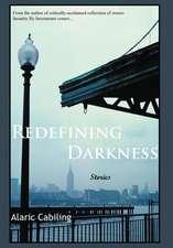 Redefining Darkness, Stories