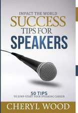 Success Tips for Speakers