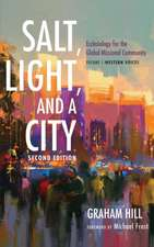 Salt, Light, and a City, Second Edition