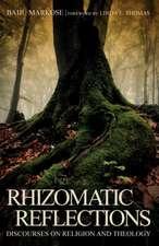 Rhizomatic Reflections