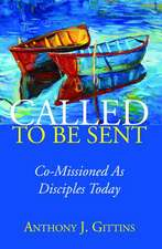 Called to Be Sent