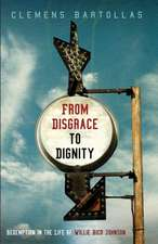 From Disgrace to Dignity