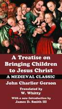 A Treatise on Bringing Children to Christ
