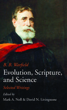 Evolution, Scripture, and Science