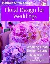 Floral Design for Weddings