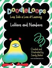 Doodleloops Letters and Numbers