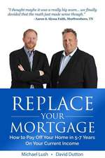 Replace Your Mortgage