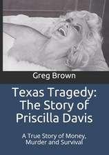 Texas Tragedy