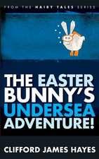 The Easter Bunny's Undersea Adventure!
