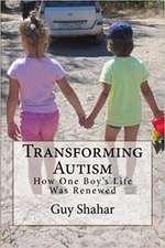 Transforming Autism