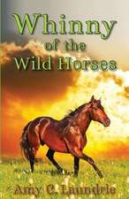 Whinny of the Wild Horses