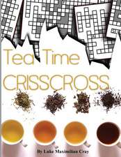 Tea Time Crisscross