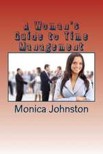 A Woman's Guide to Time Management