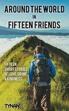 Around the World in Fifteen Friends