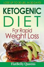 Ketogenic Diet for Rapid Weight Loss