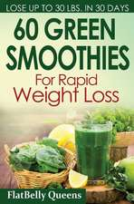 60 Green Superfood Smoothies for Rapid Weight Loss