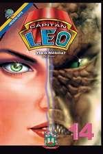 Capitan Leo-Capitulo 14- Yla O Nebila?