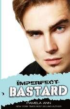Imperfect Bastard
