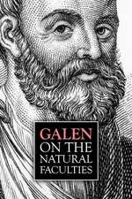 Galen, on the Natural Faculties