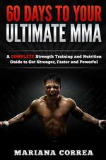 60 Days to Your Ultimate Mma