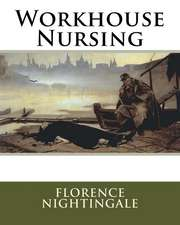 Workhouse Nursing