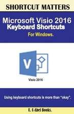 Microsoft VISIO 2016 Keyboard Shortcuts for Windows