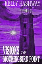Visions of Mockingbird Point