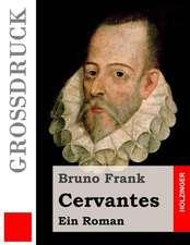 Cervantes (Grossdruck)