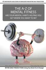 The A to Z of Mental Fitness