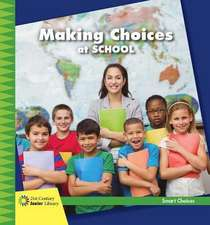 Making Choices at School