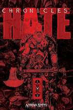 Chronicles of Hate Complete Collection
