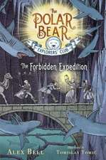 The Forbidden Expedition
