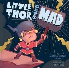 Little Thor Gets Mad